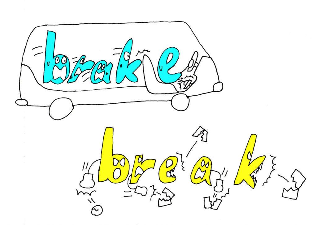 brake and break